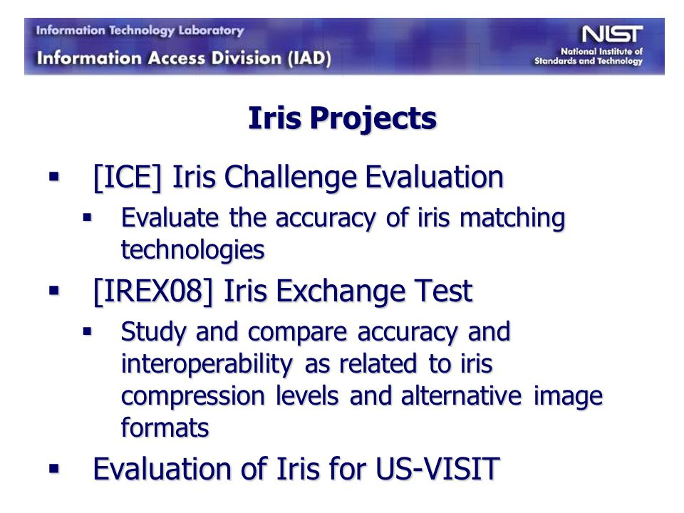 [ICE] Iris Challenge Evaluation